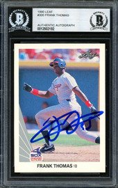 Frank Thomas Autographed 1990 Leaf Rookie Card #300 Chicago White Sox Beckett BAS #12502192