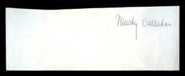 Mushy Callahan Autographed 2.25x6 Cut SKU #186913