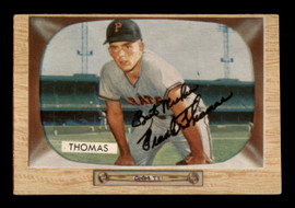 """Frank Thomas Autographed 1955 Bowman Card #58 Pittsburgh Pirates """"Best Wishes"""" SKU #187841"""