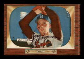 Ernie Johnson Autographed 1955 Bowman Card #157 Milwaukee Braves SKU #187872