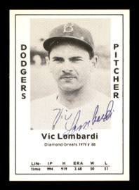 Vic Lombardi Autographed 1979 Diamond Greats Card #88 Brooklyn Dodgers SKU #188709