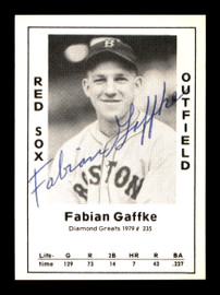 Fabian Gaffke Autographed 1979 Diamond Greats Card #235 Boston Red Sox SKU #188844