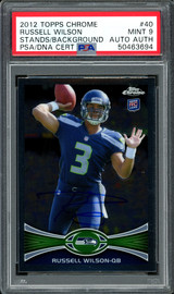 Russell Wilson Autographed 2012 Topps Chrome Rookie Card #40 Seattle Seahawks Card Grade Mint 9 PSA/DNA #50463694