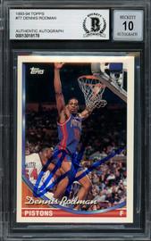 Dennis Rodman Autographed 1993-94 Topps Card #77 Detroit Pistons Auto Grade Gem Mint 10 Beckett BAS #13018178