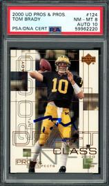 Tom Brady Autographed 2000 Upper Deck Pros & Prospects Rookie Card #124 New England Patriots PSA 8 Auto Grade Gem Mint 10 #680/1000 PSA/DNA #59962220
