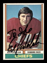 """Ed Podolak Autographed 1974 Topps Card #7 Kansas City Chiefs """"To Ike"""" SKU #195425"""