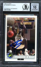 "Shaquille ""Shaq"" O'Neal Autographed 1992-93 Classic Rookie Card #1 LSU Auto Grade Gem Mint 10 Beckett BAS #13314652"
