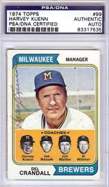 Harvey Kuenn Autographed 1974 Topps Card #99 Milwaukee Brewers PSA/DNA #83317535