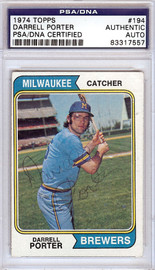 Darrell Porter Autographed 1974 Topps Card #194 Milwaukee Brewers PSA/DNA #83317557