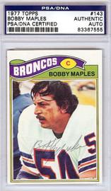 Bobby Maples Autographed 1977 Topps Card #143 Denver Broncos PSA/DNA #83367555