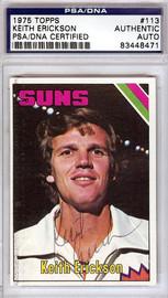 Keith Erickson Autographed 1975 Topps Card #113 Phoenix Suns PSA/DNA #83448471