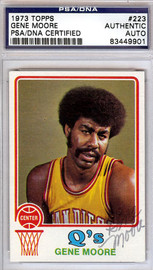 Gene Moore Autographed 1973 Topps Card #223 San Diego Conquistadors PSA/DNA #83449901