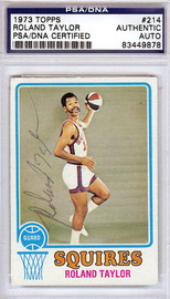 Roland Taylor Autographed 1973 Topps Card #214 Virginia Squires PSA/DNA #83449878