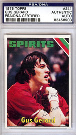 Gus Gerard Autographed 1975 Topps Rookie Card #241 Spirits of St. Louis PSA/DNA #83456903