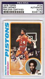 Eric Money Autographed 1978 Topps Card #104 Detroit Pistons PSA/DNA #83461182