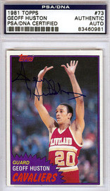 Geoff Huston Autographed 1981 Topps Card #73 Cleveland Cavaliers PSA/DNA #83460981