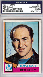 Red Kelly Autographed 1974 Topps Card #76 Toronto Maple Leafs PSA/DNA #83470131