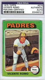 Vicente Romo Autographed 1975 Topps Card #274 San Diego Padres PSA/DNA #83466721