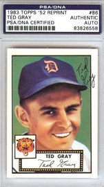 Ted Gray Autographed 1952 Topps Reprint Card #86 Detroit Tigers PSA/DNA #83826558