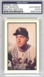 Saul Rogovin Autographed 1953 Bowman Reprint Card #75 Chicago White Sox PSA/DNA #83827526