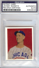 Johnny Schmitz Autographed 1949 Bowman Reprints Card #52 Chicago Cubs PSA/DNA #83828038