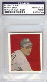 Frank Shea Autographed 1949 Bowman Reprints Card #49 New York Yankees PSA/DNA #83828040