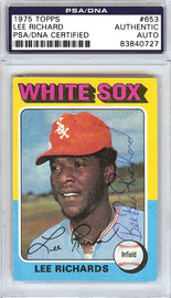 """Lee """"Bee Bee"""" Richard Autographed 1975 Topps Card #653 Chicago White Sox PSA/DNA #83840727"""