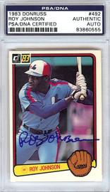 Roy Johnson Autographed 1983 Donruss Rookie Card #492 Montreal Expos PSA/DNA #83860555