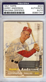 """Harry Anderson Autographed 1957 Topps Rookie Card #404 Philadelphia Phillies """"To Bruce Best Wishes"""" PSA/DNA #83861741"""