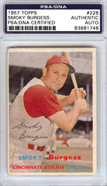 Smoky Burgess Autographed 1957 Topps Card #228 Cincinnati Redlegs PSA/DNA #83861746