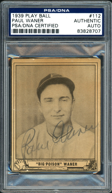 Paul Waner Autographed 1939 Play Ball Card #112 Pittsburgh Pirates PSA/DNA #83828707