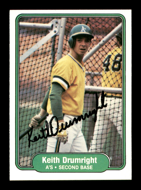 Keith Drumright Autographed 1982 Fleer Rookie Card #89 Oakland A's SKU #166753