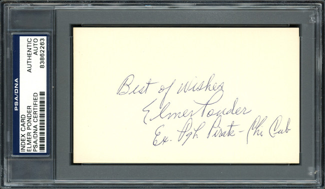"""Elmer Ponder Autographed 3x5 Index Card Pittsburgh Pirates, Chicago Cubs """"Best of Wishes"""" PSA/DNA #83862263"""