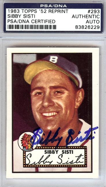 Sibby Sisti Autographed 1952 Topps Reprint Card #293 Boston Braves PSA/DNA #83826229