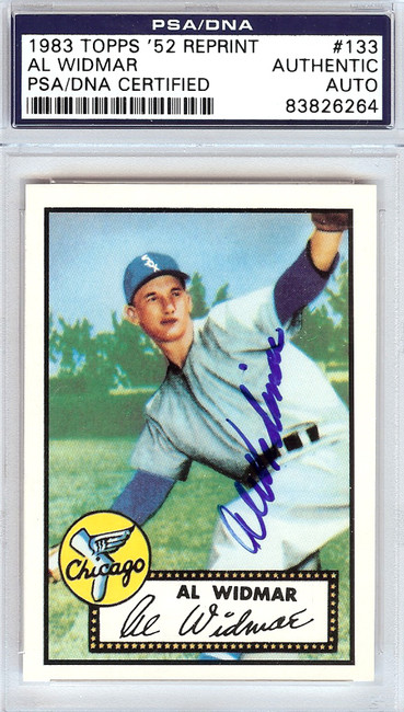 Al Widmar Autographed 1952 Topps Reprint Card #133 Chicago White Sox PSA/DNA #83826264