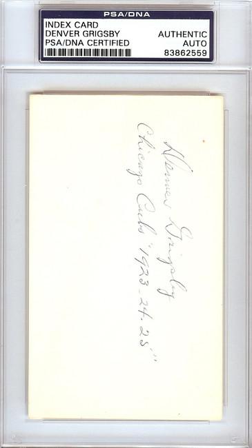 "Denver Grigsby Autographed 3x5 Index Card Chicago Cubs ""Chicago Cubs 1923-24-25"" PSA/DNA #83862559"