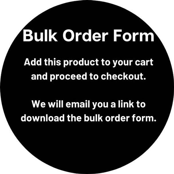 Bulk Order Form