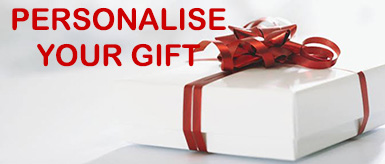 PERSONALISE YOUR GIFT