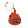 Fire Good Keychain