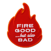 Fire Good Patch