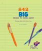 642 BIG Things to Write About: Young Author's Edition