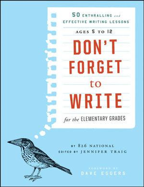 Don't Forget to Write! (Elem. Grades)