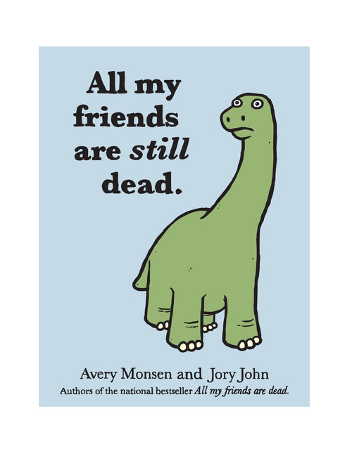 All My Friends Are STILL Dead - John/Monsen