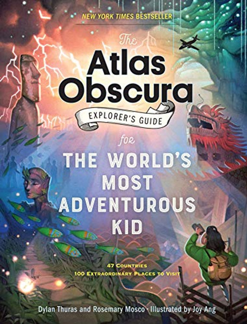 Atlas Obscura Explorer's Guide For Kids