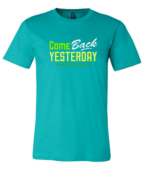 Come Back Yesterday T-Shirt