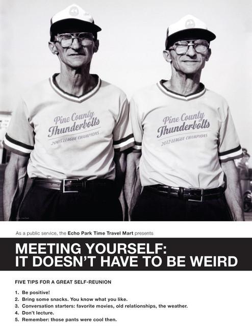 Meeting Yourself