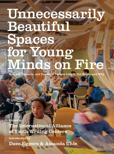 Unnecessarily Beautiful Spaces For Young Minds on Fire