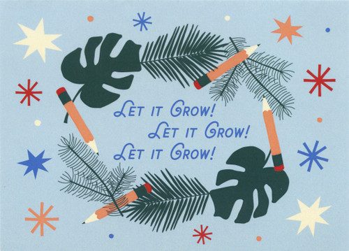 Let It Grow 2019 Holiday Card