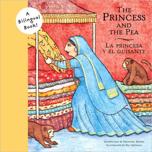 Princess and the Pea/La Princesa y el Guisante