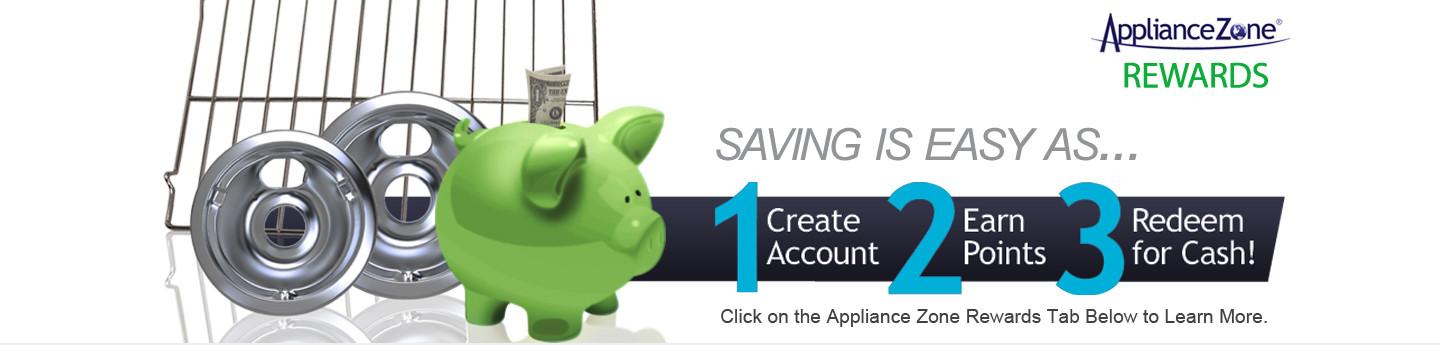 Save with Appliance Zone Rewards!
